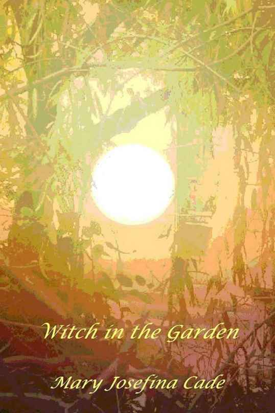Mary Josefina Cade Witch in the Garden London magic time travel